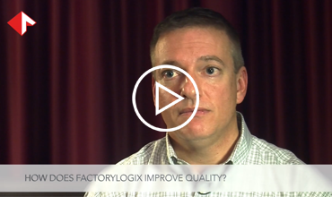 Improving Quality with FactoryLogix